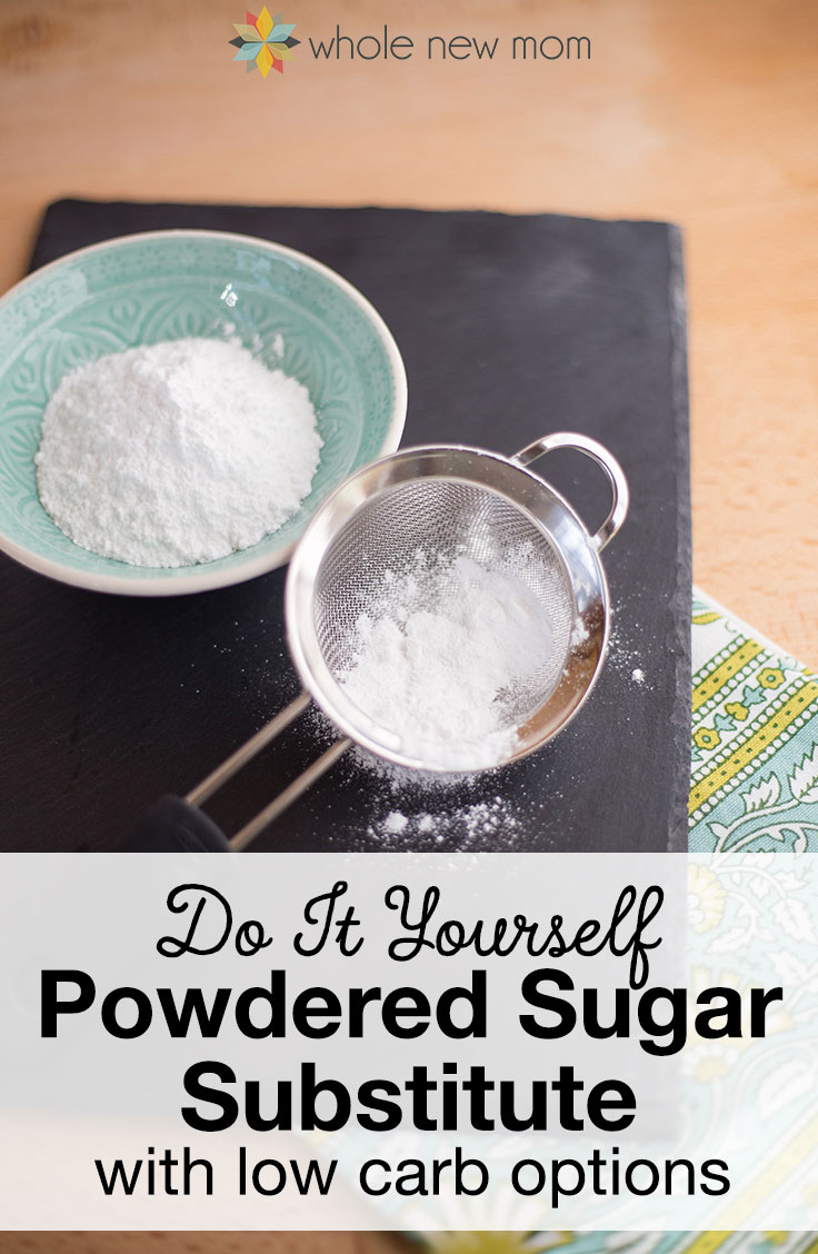 Powdered Sugar Substitute. Great for if you can't have sugar, or for when you run out of powdered sugar while baking. Here's how you can make your own Powdered Sugar in a pinch – with low carb options!