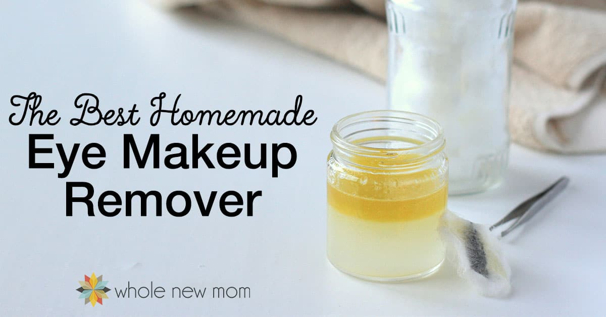 The BEST Homemade (and FRUGAL!) Eye Makeup Remover