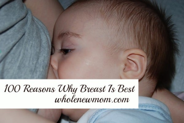 100 Reasons Why Breast is Best – Part Two