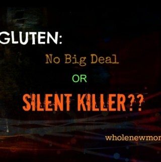 Gluten: What are the dangers of gluten? Is the new Gluten-Free Diet just a fad? Or could gluten be killing us all slowly? Come find out.....