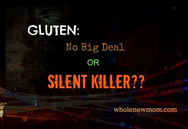 Gluten: Is the new Gluten-Free Diet just a fad? Or could gluten be killing us all slowly? Come find out.....