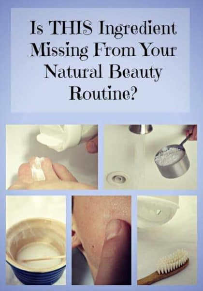 Is THIS Natural Ingredient Missing from Your Natural Beauty Routine? Baking Soda for Natural Beauty.
