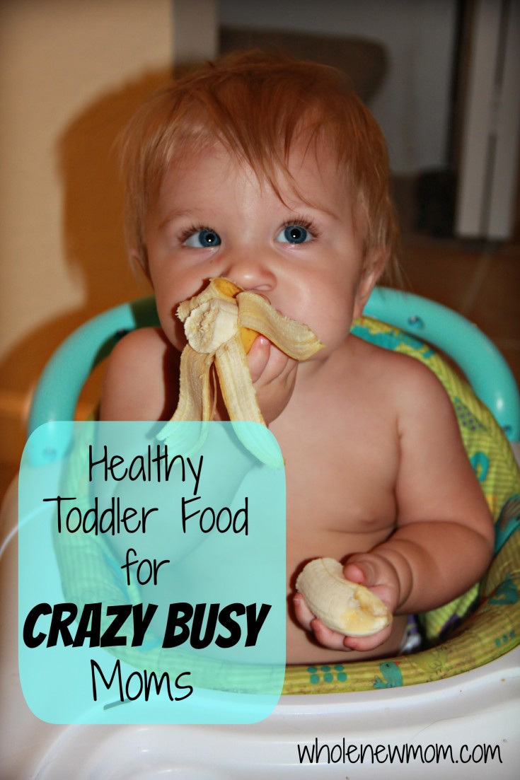 Healthy Foods for Kids for Busy Moms