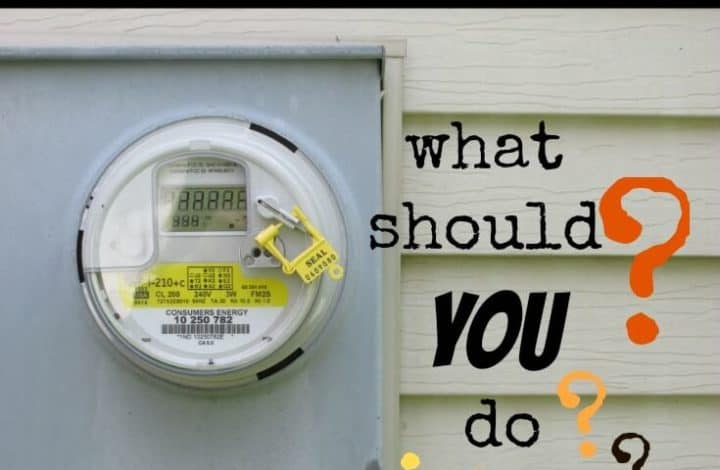 Smart Meters are Coming To Your Neighborhood.  What Should You Do?