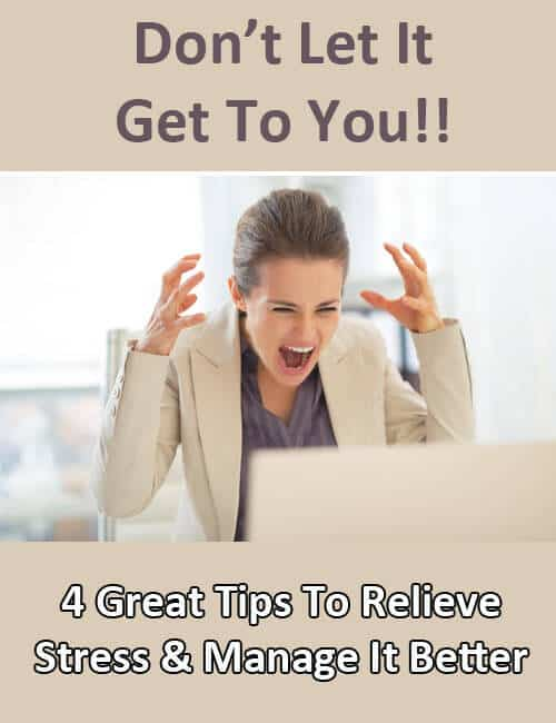 How to NOT Lose Your Mind — 4 Tips for Stress Relief and Stress Management