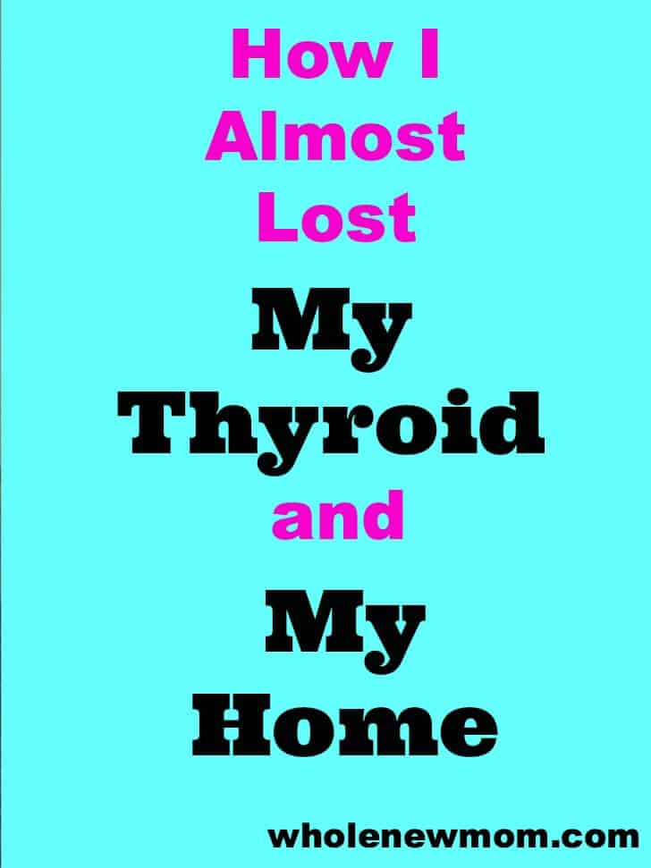 How I Almost Lost Thyroid and Home - Ultimate Bundle