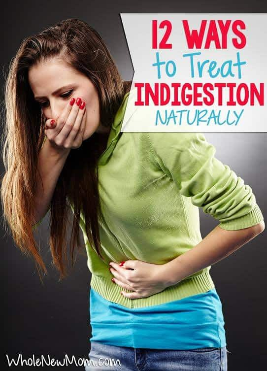 Got tummy troubles? Try these Natural Indigestion Remedies. I've tried many of them myself and they really work!