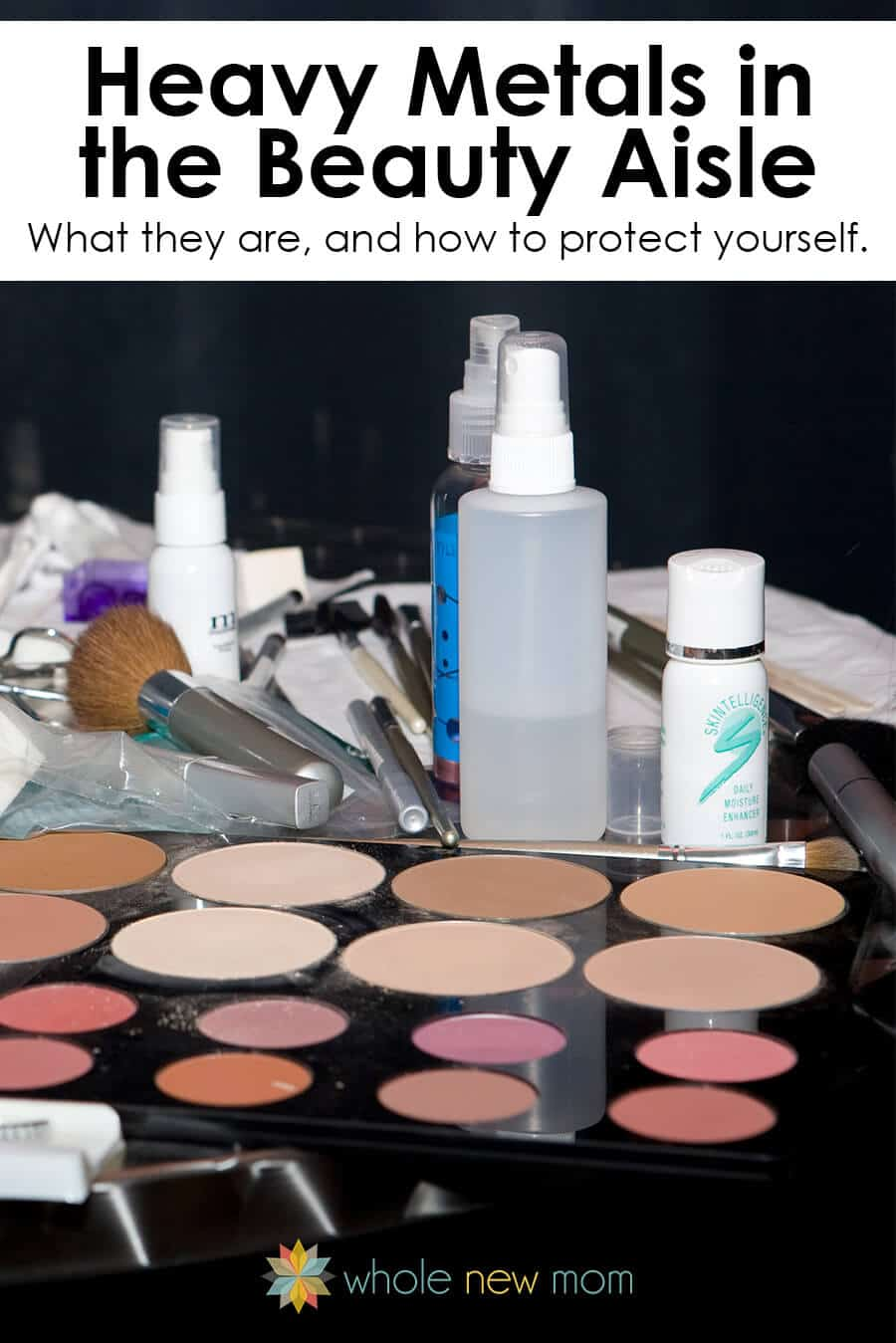 Are there Heavy Metals in your cosmetics? I had no idea about this until recently.. Here's what you need to know and what you can do about it.