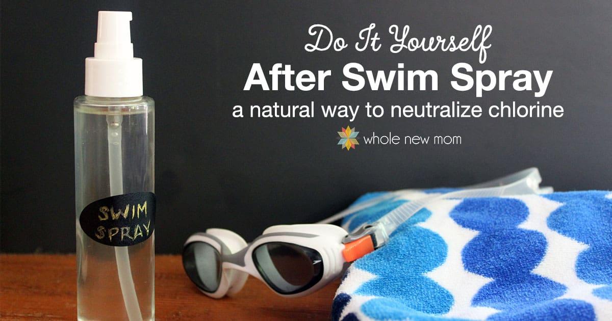 Diy After Swim Spray To Neutralize Chlorine