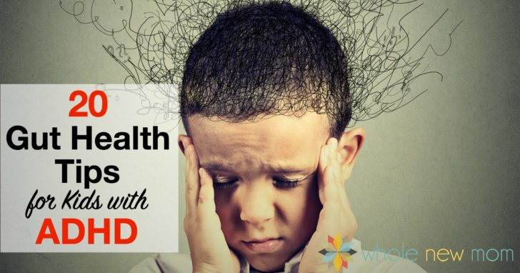 20 Gut Health Tips for Kids with ADHD