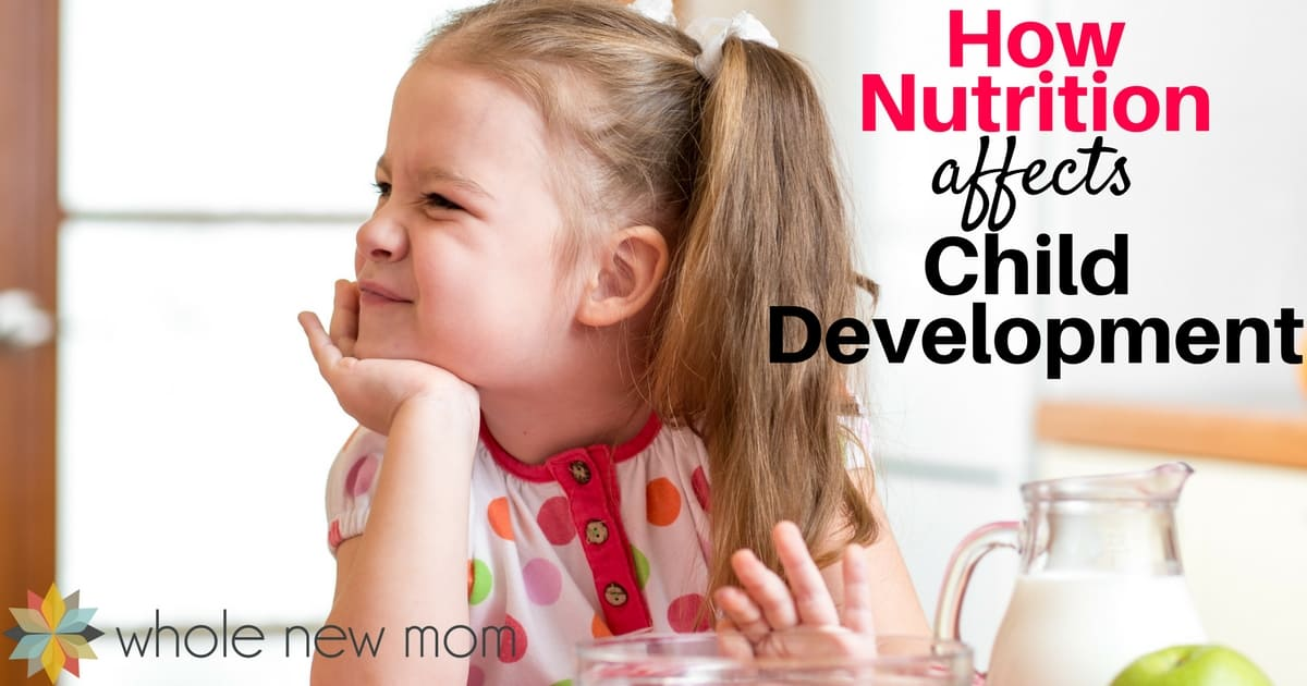 Nutrition and Child Development – What You Need to Know