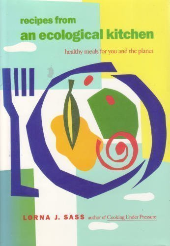 Recipes from an Ecological Kitchen cookbook