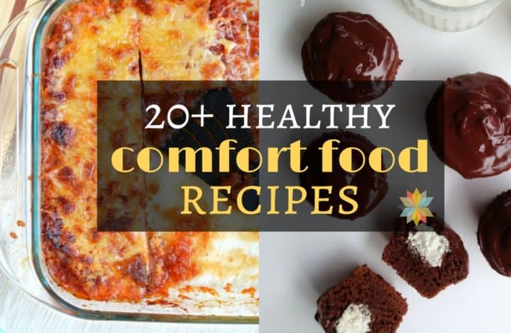 Healthy Comfort Foods ~ gluten-free with vegan and low-carb options