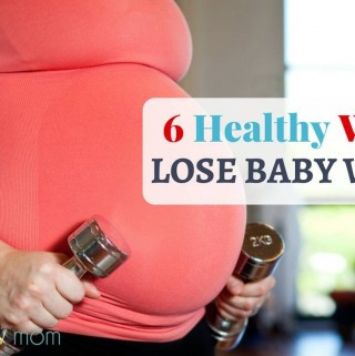 Healthy Ways to Lose Weight After Pregnancy