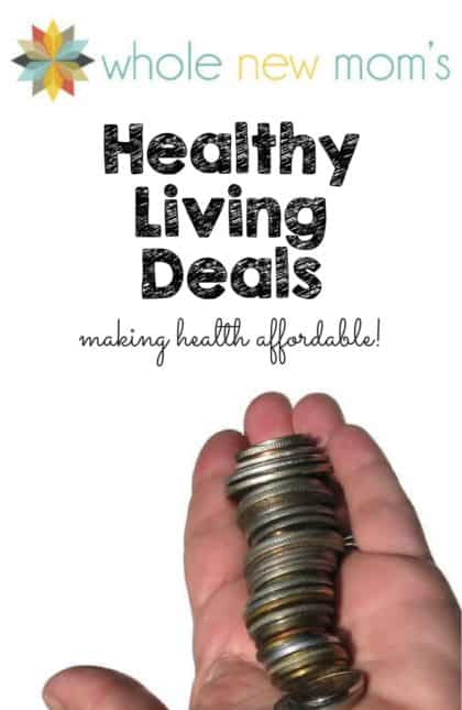 Whole New Mom Healthy Living Deals