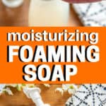 bottles of homemade foaming hand soap