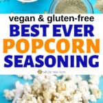 best popcorn seasoning in bowl next to popcorn kernels and on popcorn