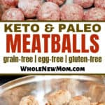 collage of paleo & keto meatballs in pan--raw and cooked