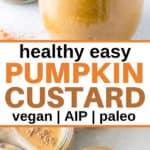 paleo pumpkin custard in glass jars