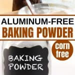 collage of homemade aluminum-free baking powder with woman in kitchen adding baking powder to a dish