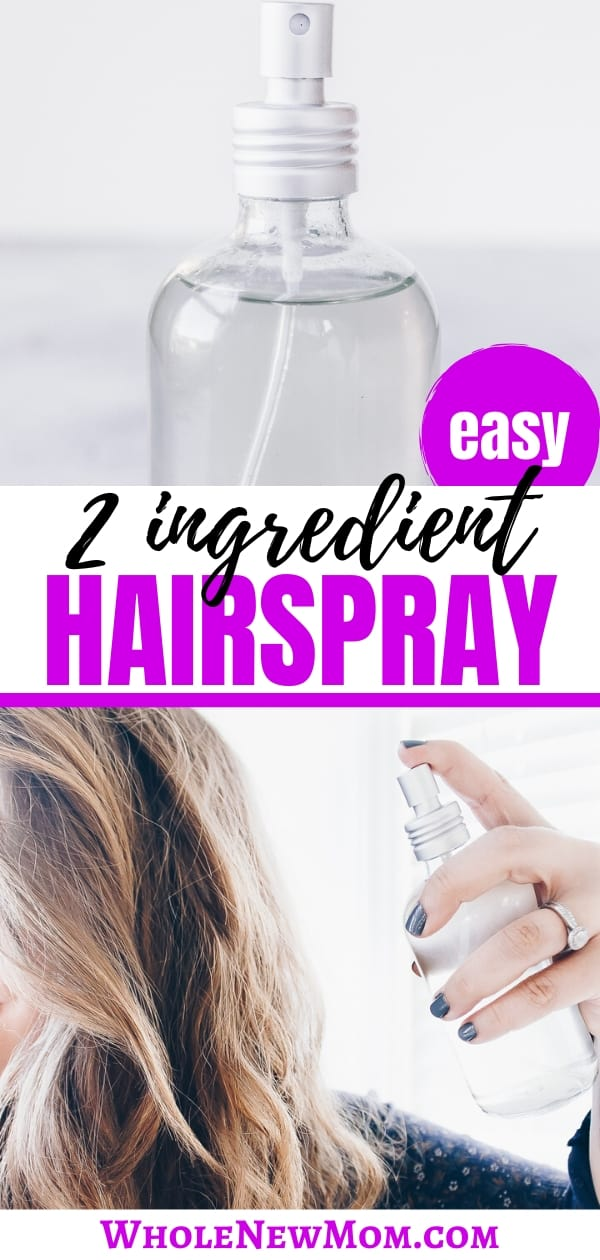 collage of homemade hairspray and woman spraying homemade hairspray