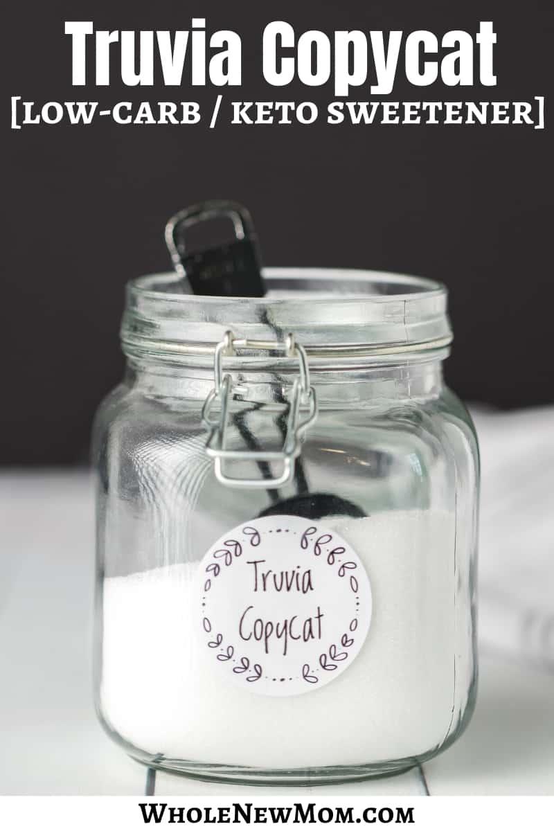 truvia copycat keto sugar substitute in a glass jar