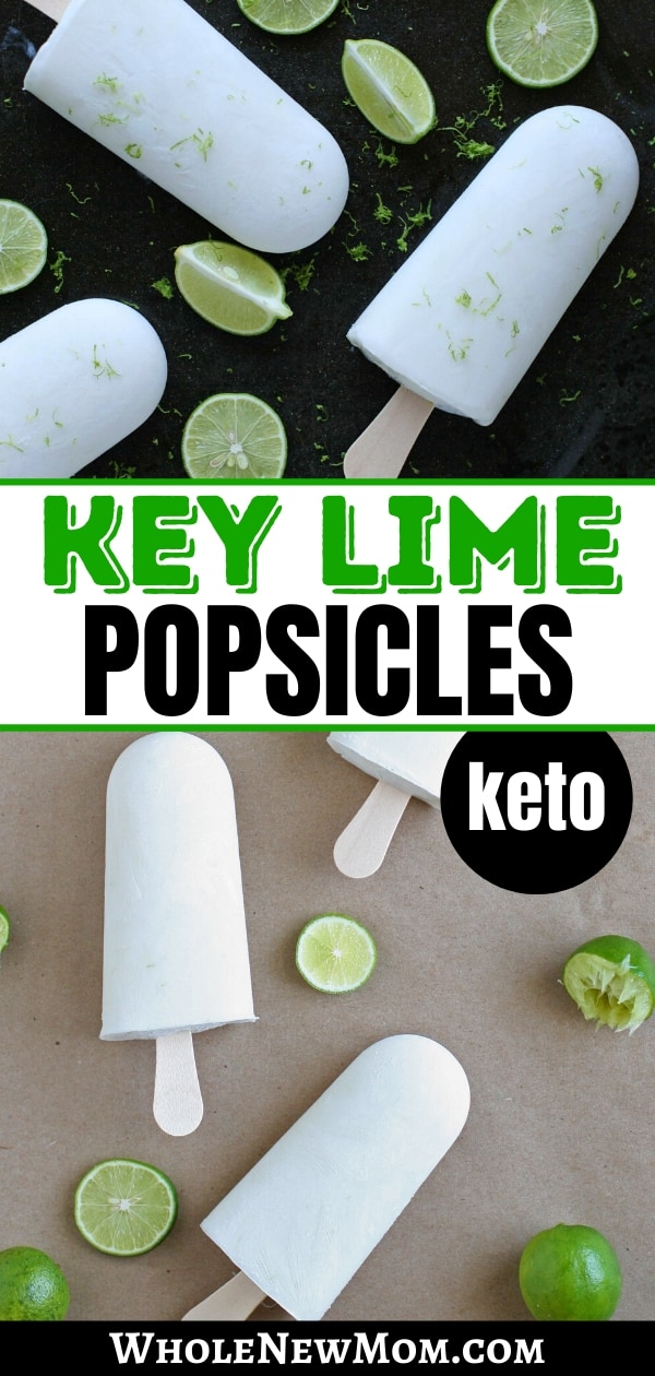 collage of keto key lime popsicles with limes and lime peel shavings sprinkled on top