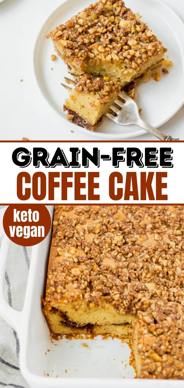Pinterest collage image for keto coffee cake on a white plate with a bite taken out of it with a fork and in white baking dish