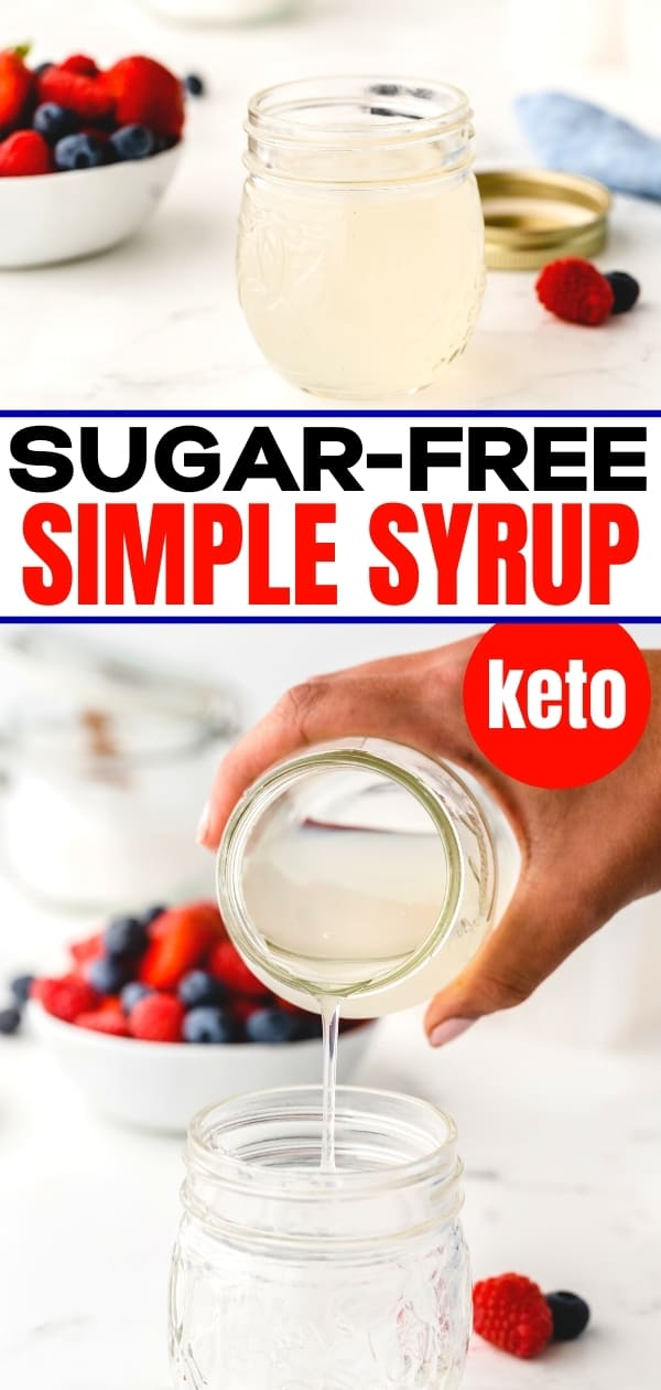 pouring homemade sugar-free simple syrup into a small mason jar on a white table with a bowl of berries in the background
