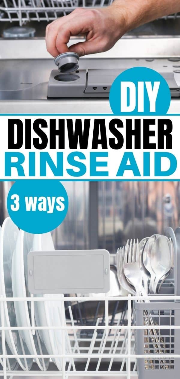 pinterest image for Homemade Dishwasher Rinse Aid showing rinse aid compartment and clean dishes in dishwasher