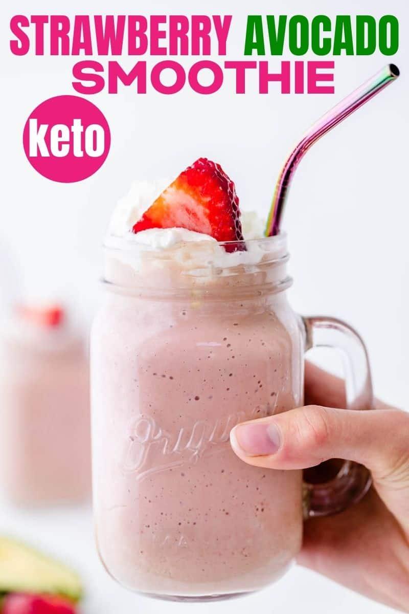 pinterest image of strawberry avocado smoothie