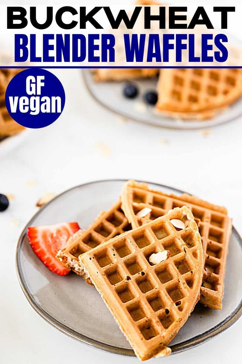 pinterest image of gluten-free buckwheat blender waffles