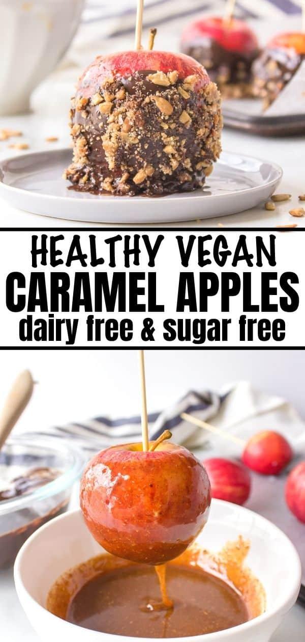 Pinterest collage of healthy vegan caramel apples